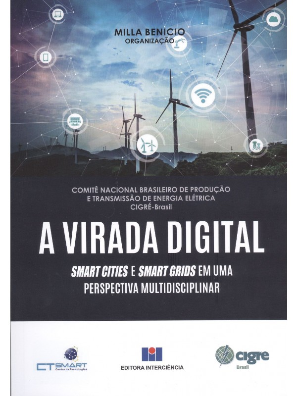 A Virada Digital - Smart Cities e Smart Grids em uma perspectiva multidisciplinar